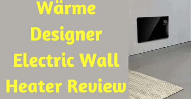 Wärme Designer Electric Wall Heater Review