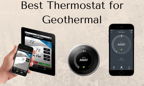 Best Thermostat for Geothermal